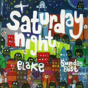 Image of Blake - Saturday Night