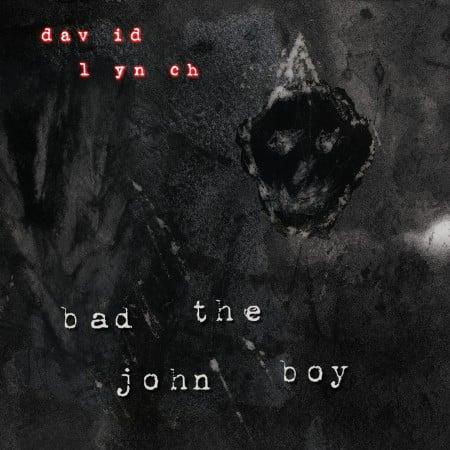Image of David Lynch - Bad the John Boy