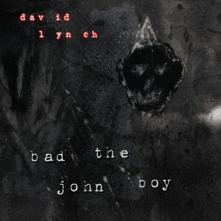 Image of David Lynch - Bad the John Boy