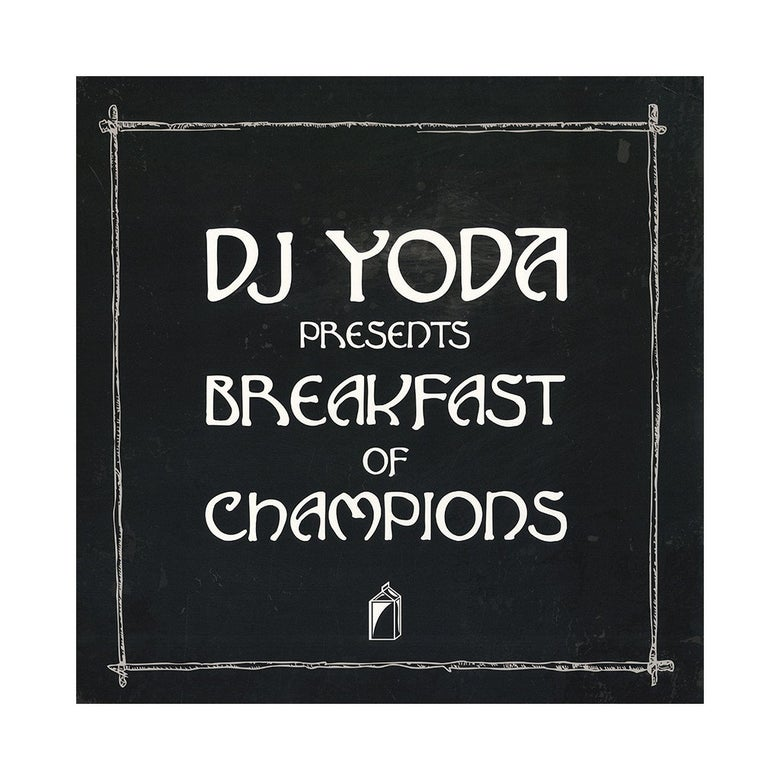 Image of DJ Yoda - Breakfast Of Champions