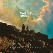 Image of Wolf & Moon - Before It Gets Dark CD-LP