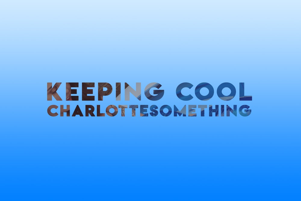 Image of KEEPING COOL - DIGITAL GALLERY