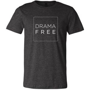 Image of Drama Free Tee--multiple colors