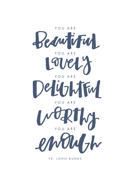 Image of NEW You Are Beautiful Print