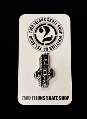 "Image of Two Felons ""Dos Felons"" trading pin"