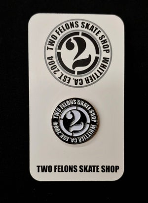 "Image of Two Felons ""Est.04"" Pin"