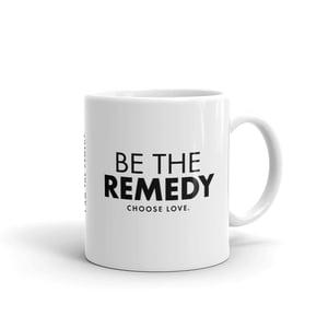 Image of Be the Remedy Mug