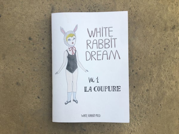 Image of White Rabbit Dream Vol.1 / La Coupure