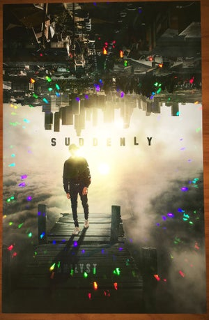 Image of HOLOGRAPHIC POSTER (SUDDENLY) *Special Edition*