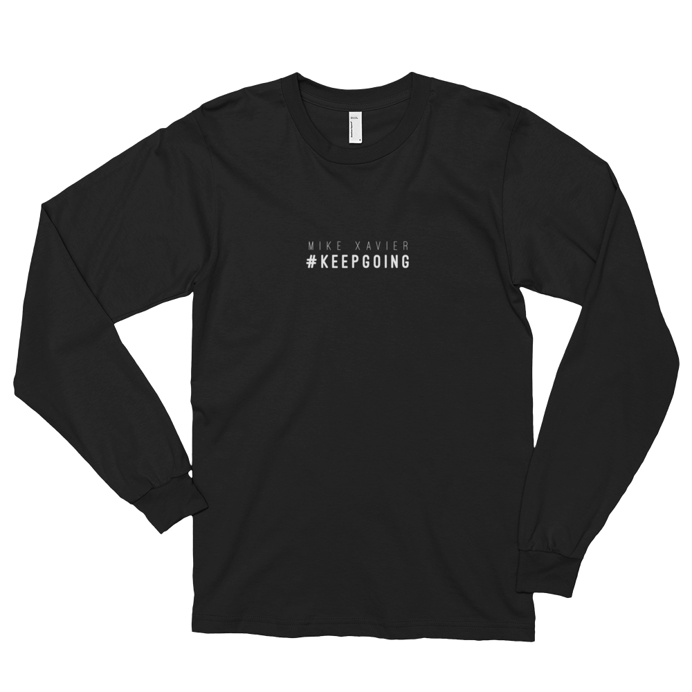 Image of Mike Xavier 'Keep Going' Long Sleeve