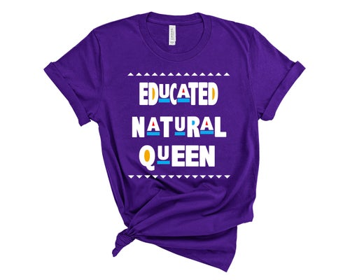"Image of ""Educated Natural Queen"" Tee"