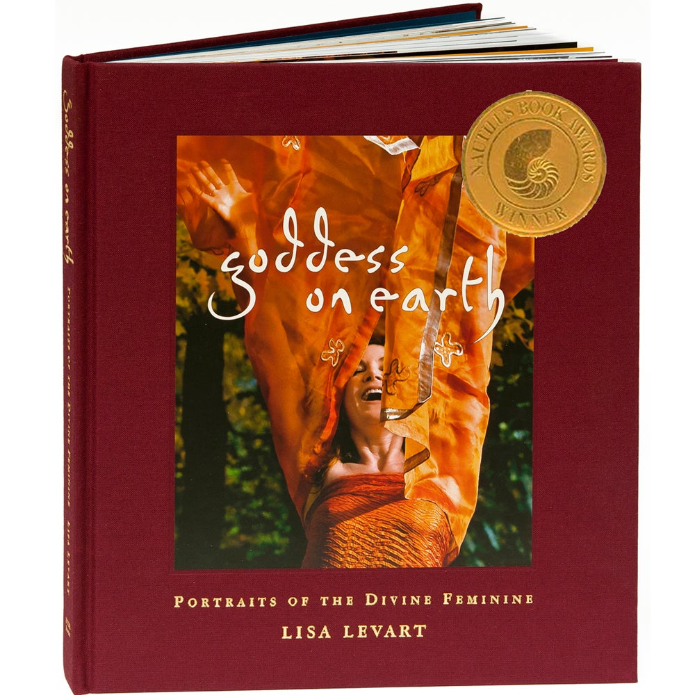 Image of Goddess on Earth; Portraits of the Divine Feminine (Limited Edition Book)