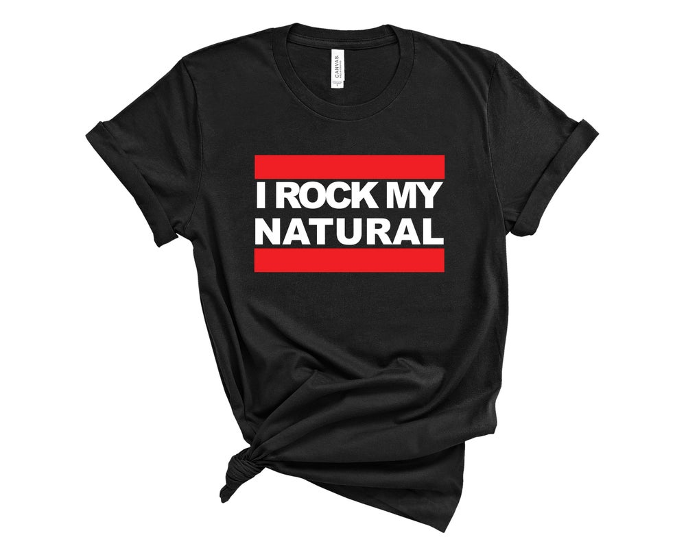 "Image of ""I Rock My Natural"" Tee"
