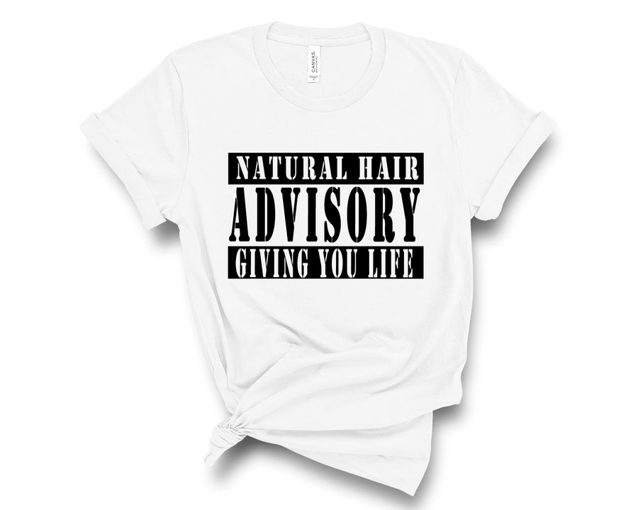 "Image of ""Natural Hair Advisory"" Tee"