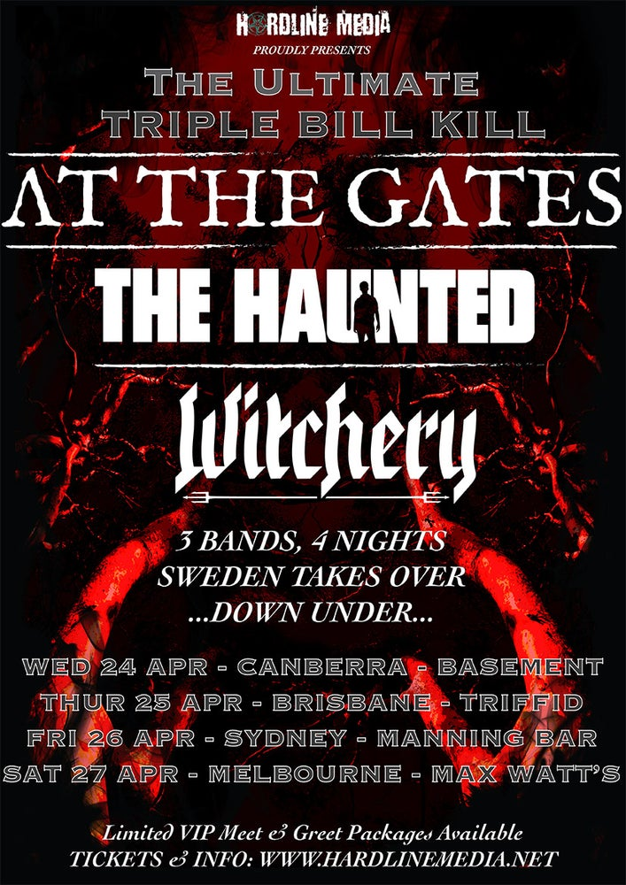 Image of GA TICKET - TRIPLE BILL KILL At The Gates, The Haunted + Witchery - CANBERRA, BASEMENT - WED 24 APR