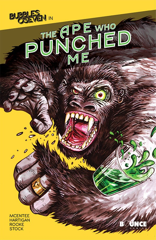 Image of Bubbles O'Seven #3 - The Ape Who Punched Me