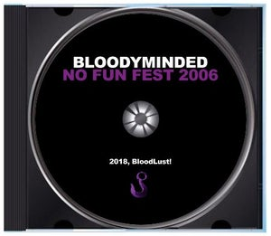 "Image of BLOODYMINDED ""No Fun Fest 2006"" CD"
