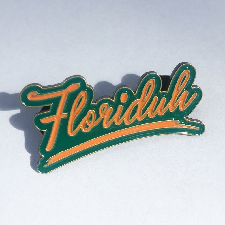 Image of FLORIDUH Enamel Pin