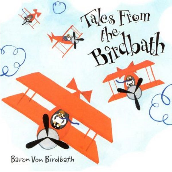 "Image of TALES FROM THE BIRDBATH - BARON VON BIRDBATH (12"")"