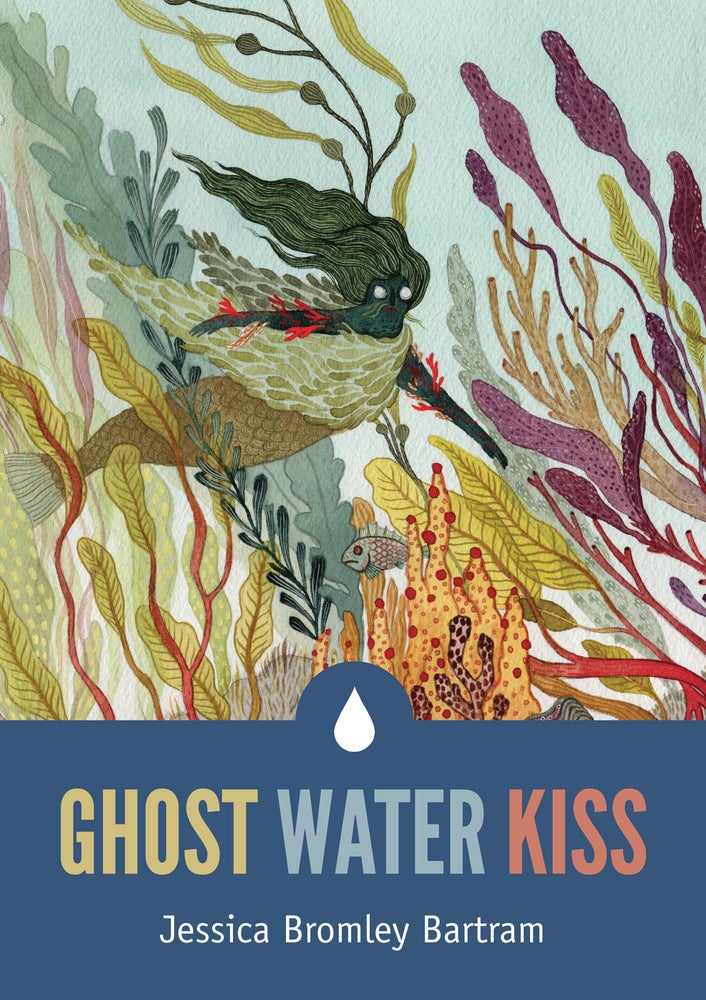 Image of GHOST WATER KISS by Jessica Bromley Bartram