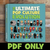 Image of Ultimate Pop Culture Evolution PDF /Digital Edition