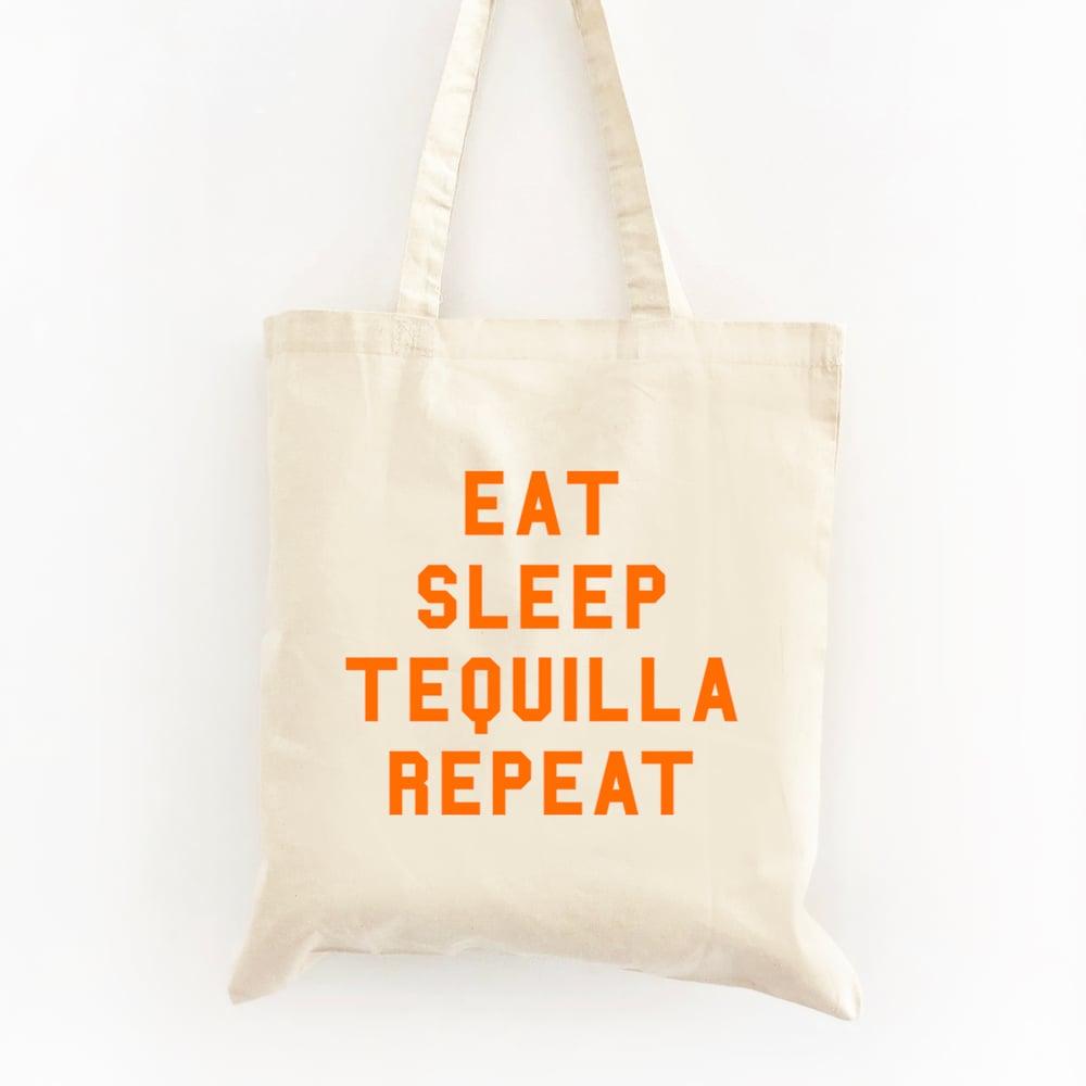 Image of Eat Sleep Tequila Repeat Tote Bag