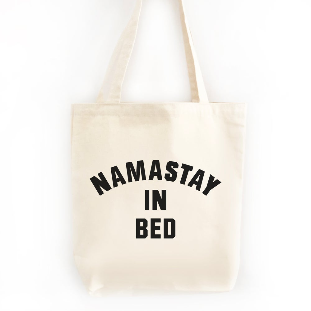 Image of Namastay In Bed Tote Bag