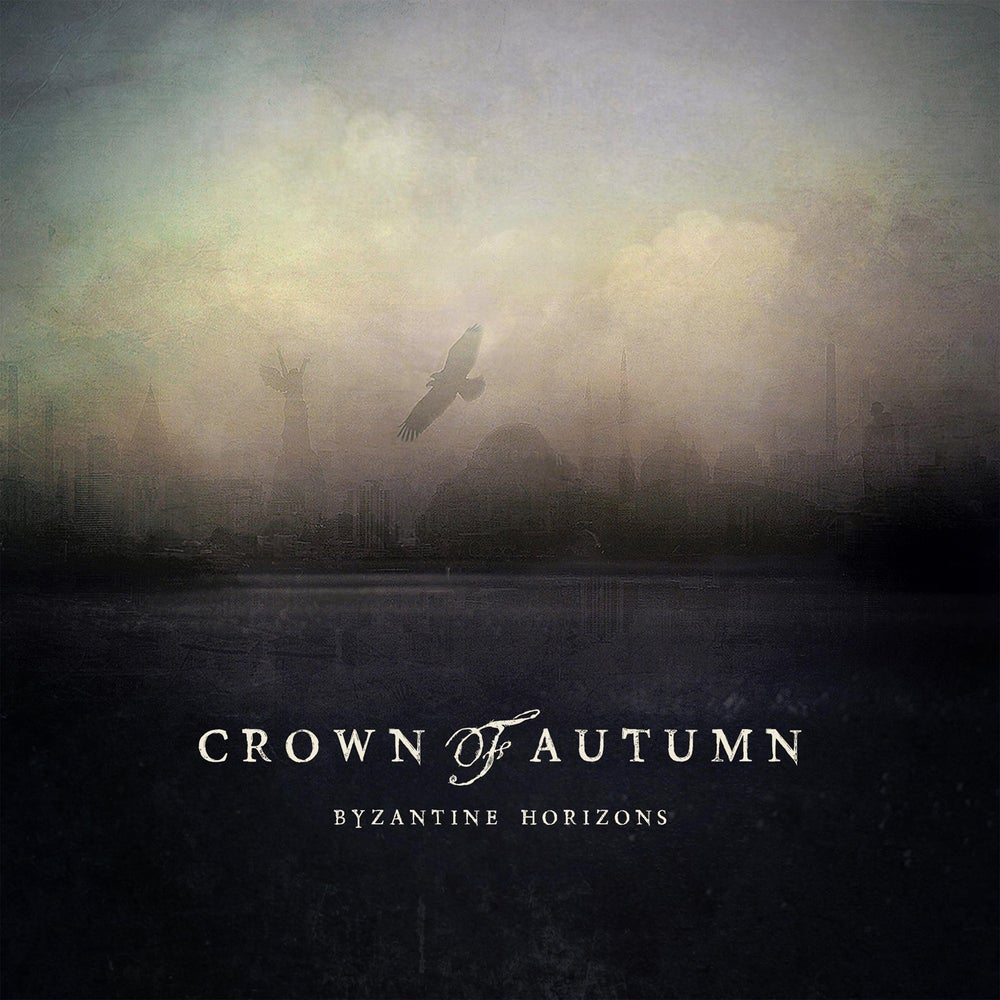 "Image of CROWN OF AUTUMN ""Byzantine Horizons"" digiCD"
