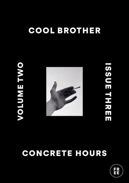 Image of Issue Three: Concrete Hours