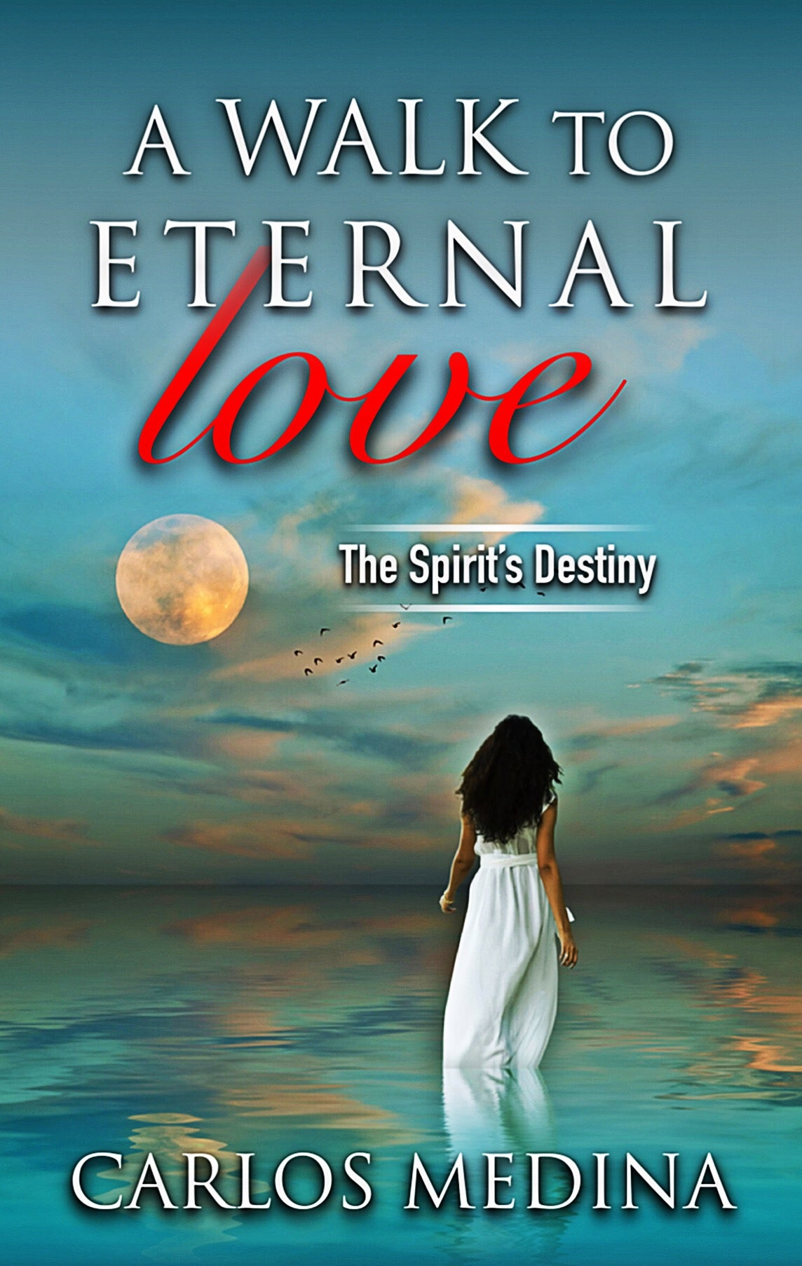 A WALK TO ETERNAL LOVE  (signed by author)