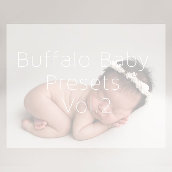 Image of Buffalo Baby Presets Vol.2 For Camera Raw
