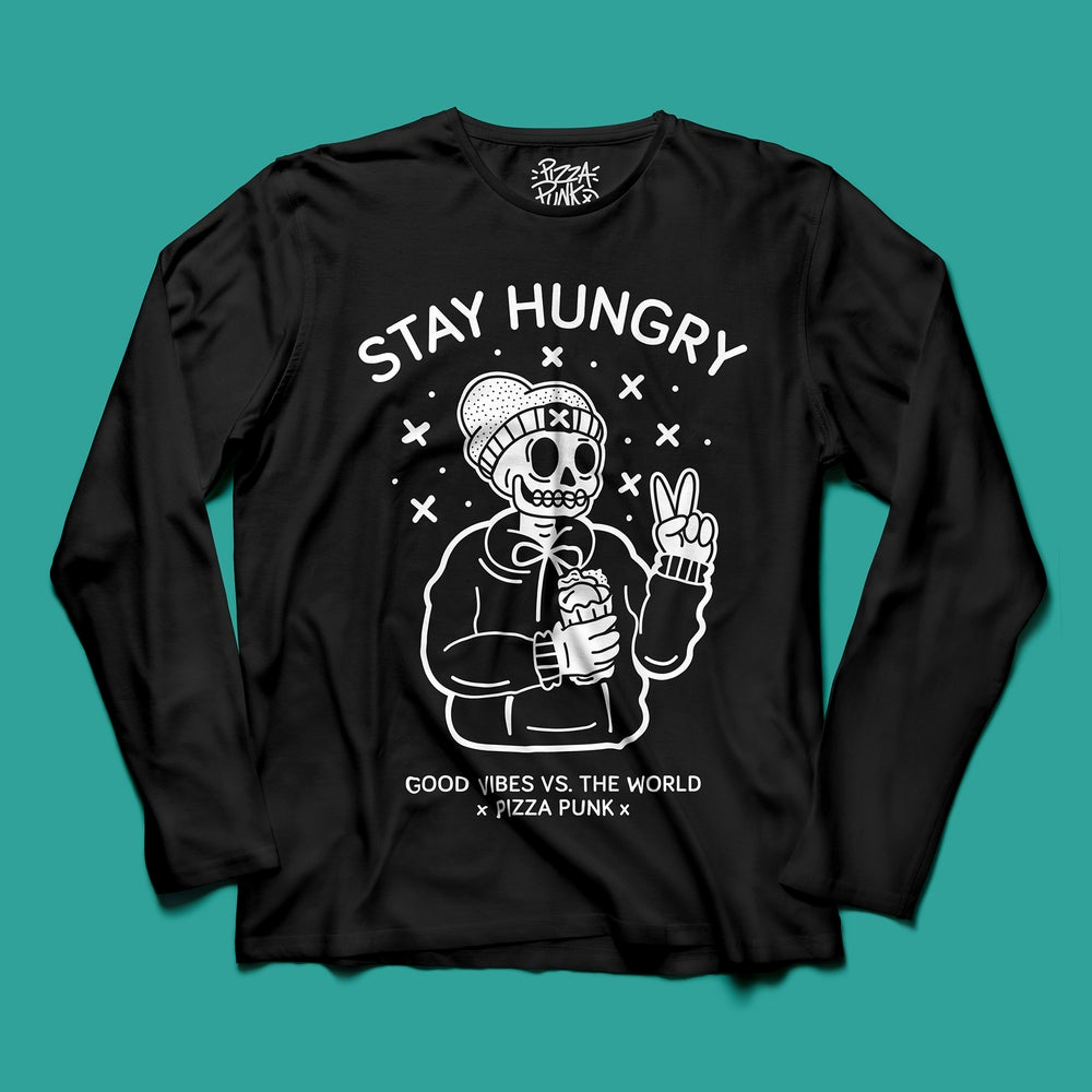Image of 'STAY HUNGRY' BLACK LONG SLEEVE