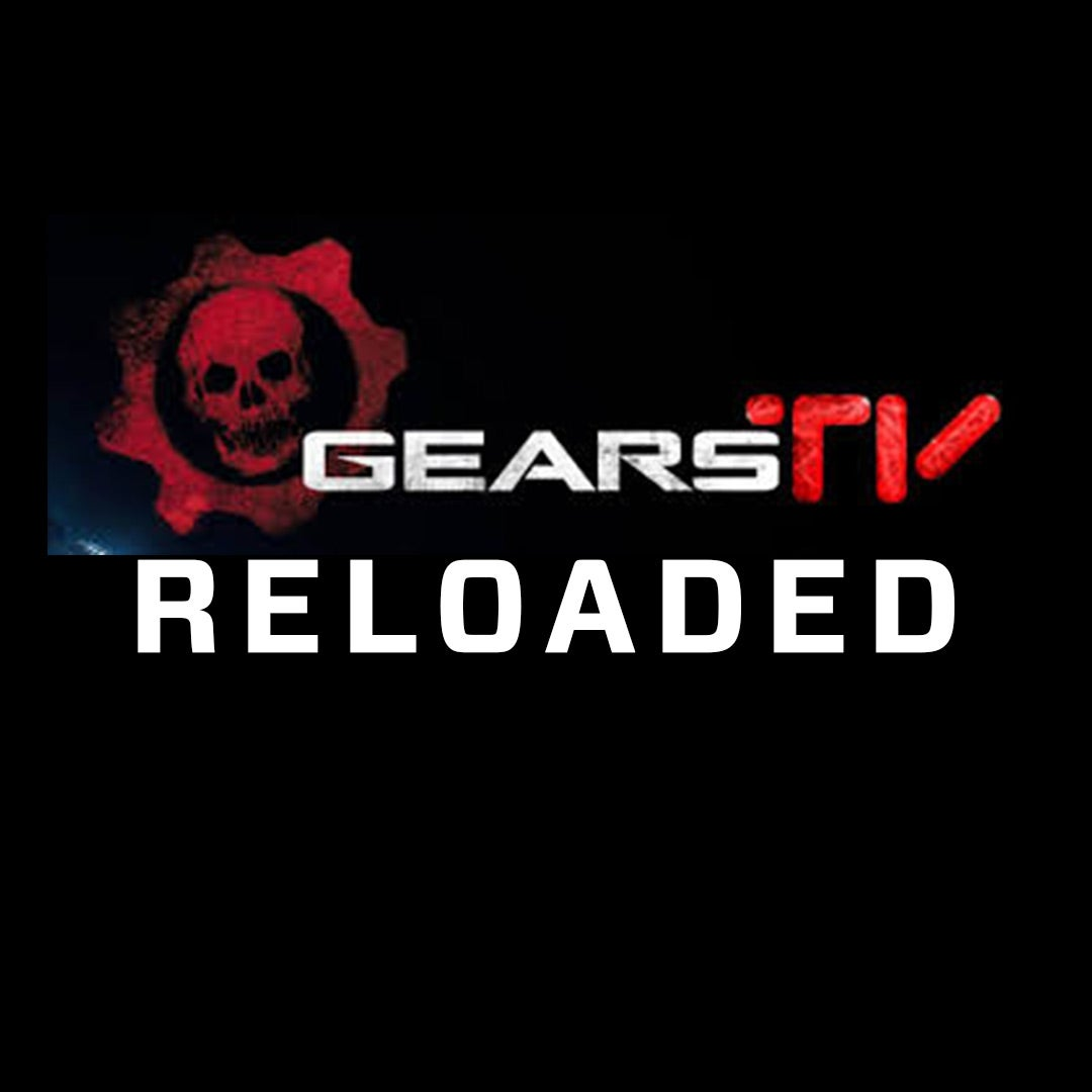 Image of Gears TV/Reloaded 30 Days