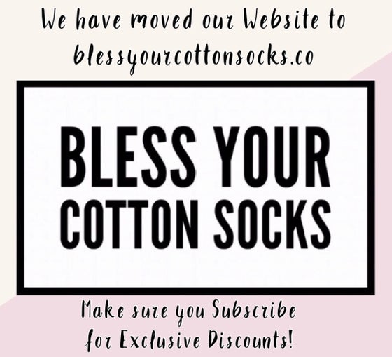 Image of New Website: blessyourcottonsocks.co