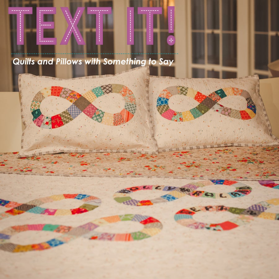 Image of TEXT IT! Quilts and Pillows with Something to Say.