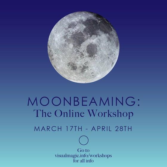 Image of  Moonbeaming Online Workshop 2019