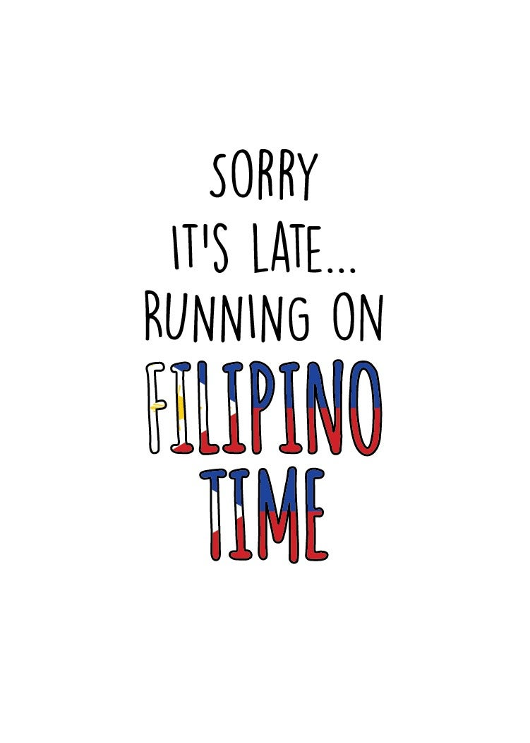 Image of Sorry it's late... Running on Filipino time