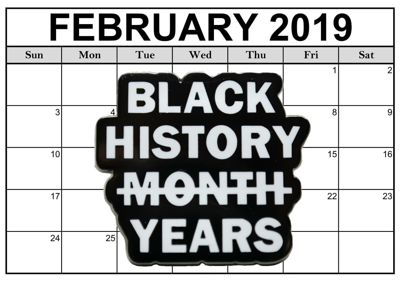 Image of Black History (Month) Years Pin