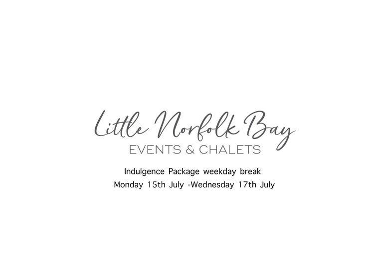 Image of Indulgence Package weekday break  Monday July 15th -Wednesday 17th