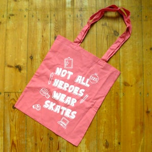 Image of Not all heroes wear skates tote bag
