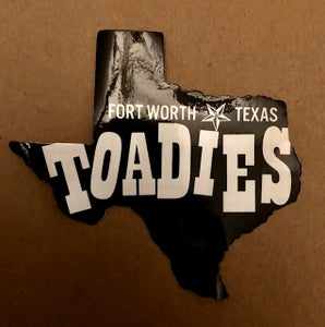 Image of Toadies - Fort Worth Sticker