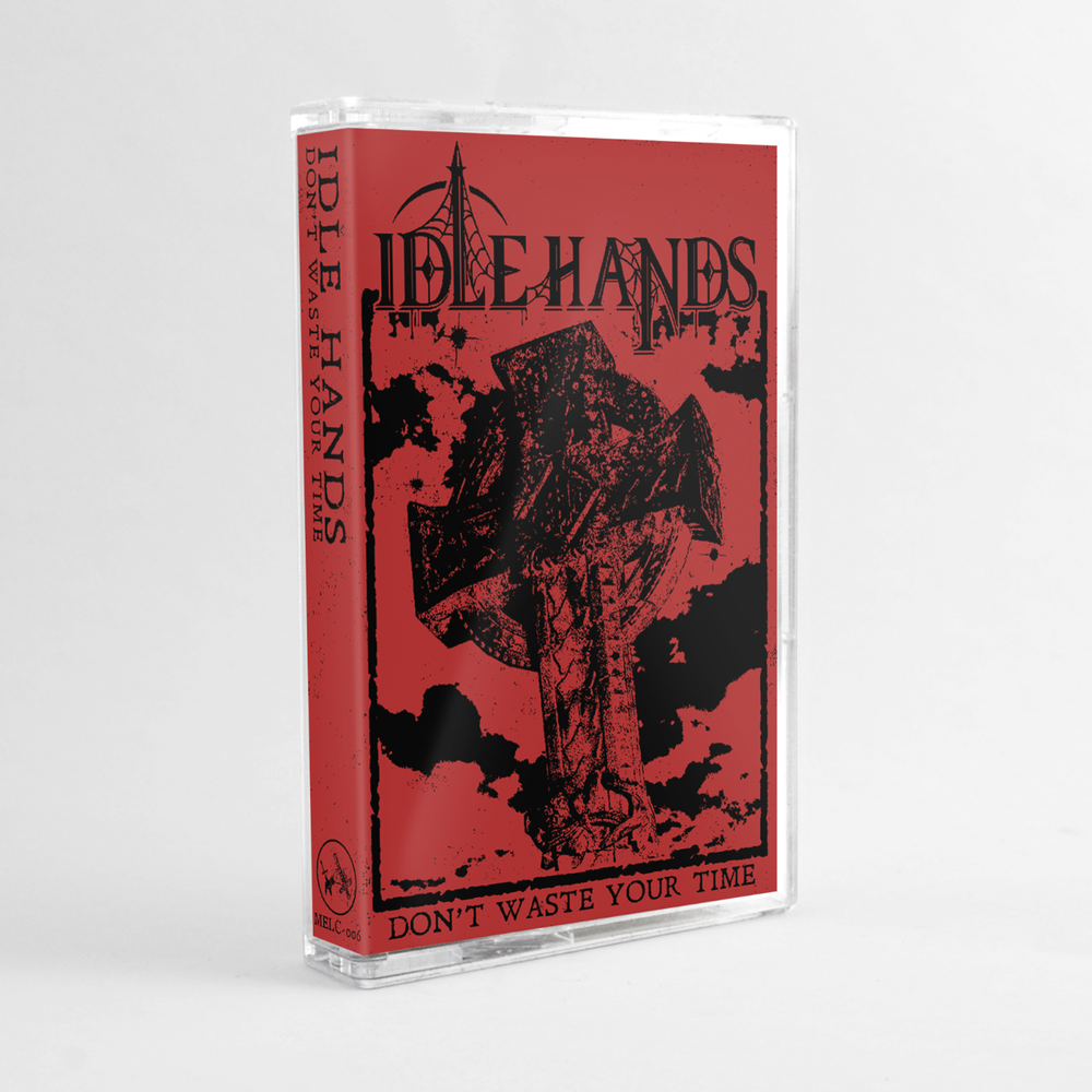Image of Idle Hands Dont Waste Your Time PRE ORDER