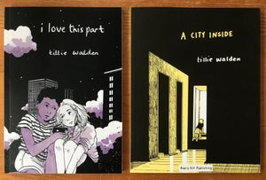 Image of I Love This Part and A City Inside by Tillie Walden - Softcover Set