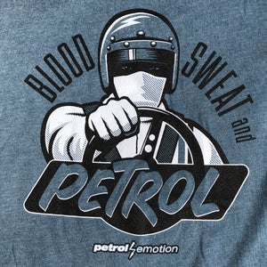 Image of Blood, Sweat and Petrol T-Shirt