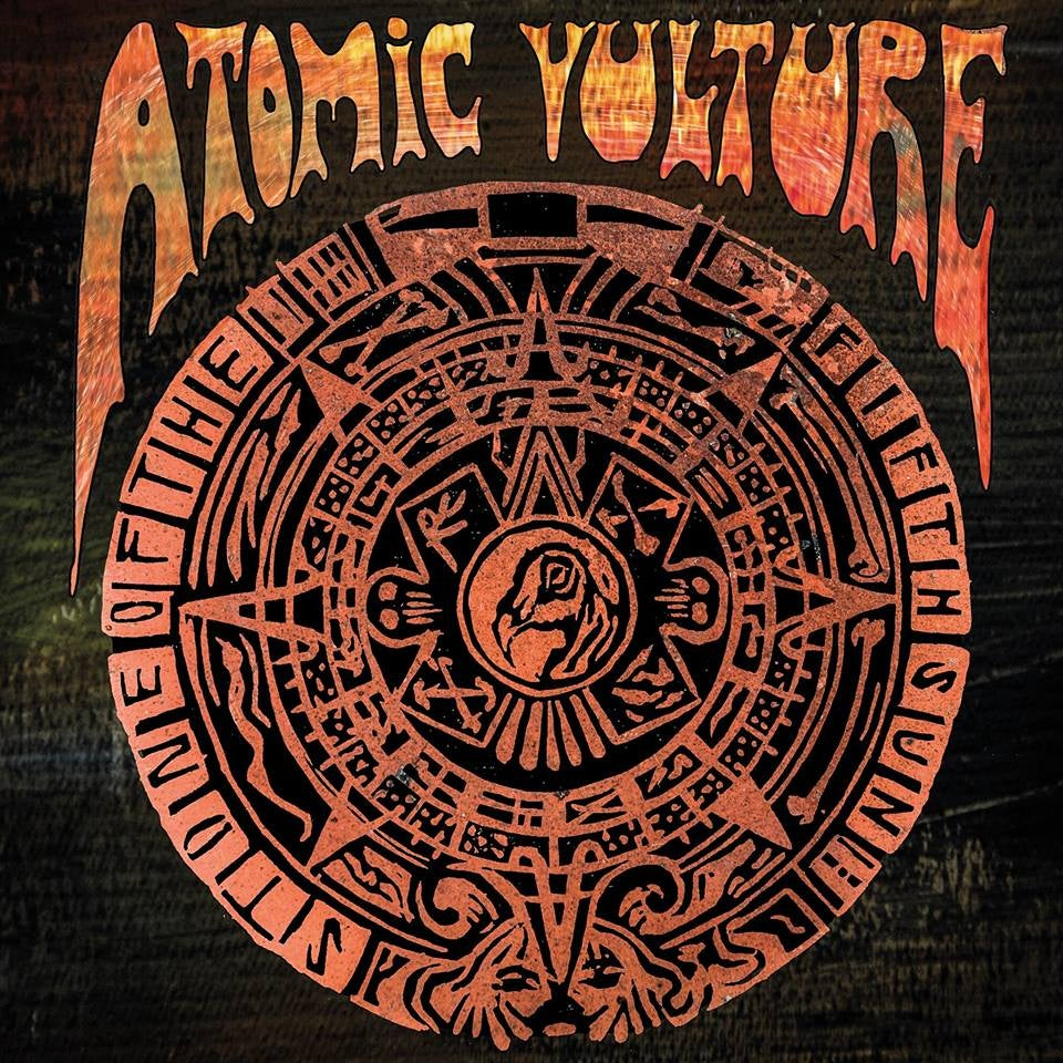 Image of Atomic Vulture - Stone Of The Fifth Sun LP