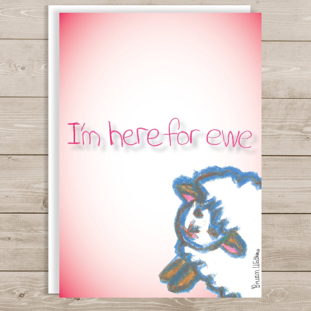 Image of I'm Here for Ewe