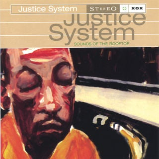 Image of Justice Sytem - Sounds of the Rooftop - CD