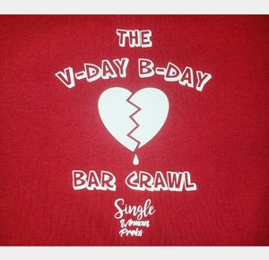 Image of Single Woman Probs V-Day B-Day Bar Crawl