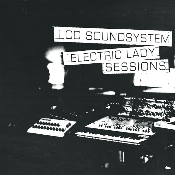 Image of LCD SOUNDSYSTEM | ELECTRIC LADY SESSIONS