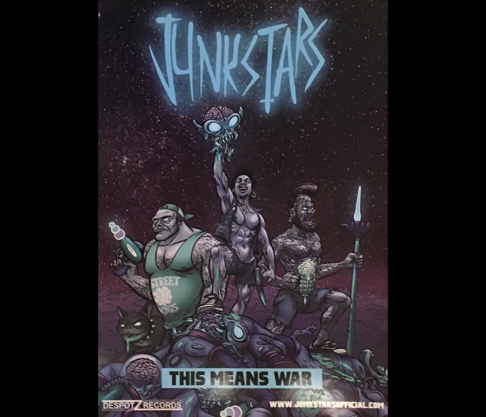 Image of Junkstars - This Means War (Poster)